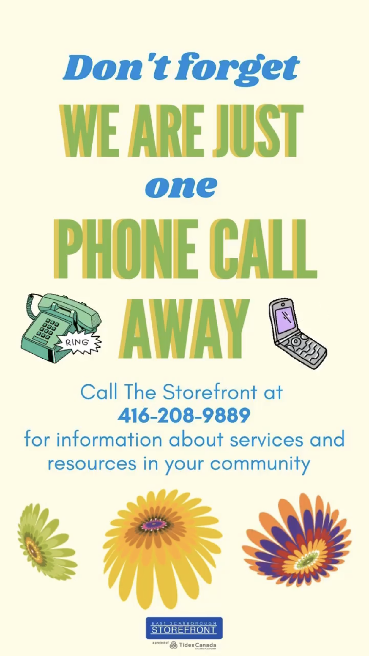 The Storefront is one phone call away at 416-208-9889